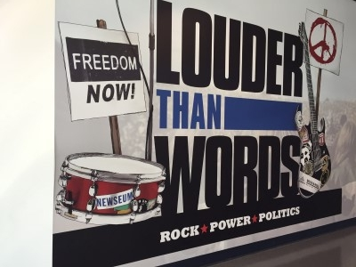 Louder than Words exhibit: Rock, Power and Politics.