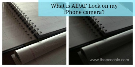 What is AE AF Lock on my iPhone Camera
