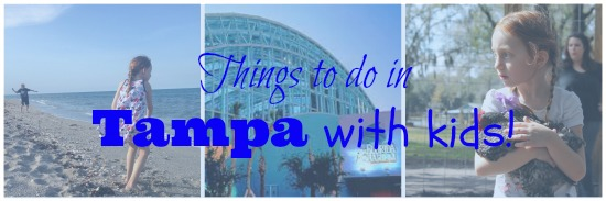 Tampa With Kids