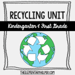 Recycling Unit for Kindergarten and First Grade