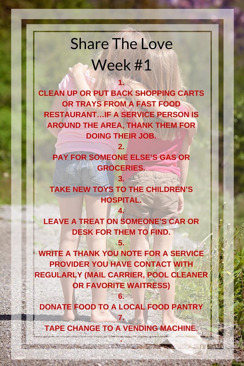 Share The Love, Week #1