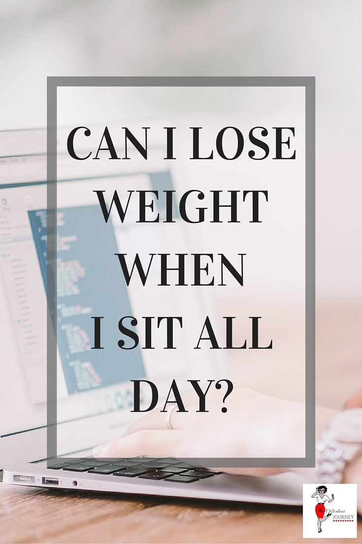 lose weight when I sit all day