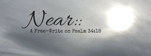 A Free-Write on Psalm 34-2