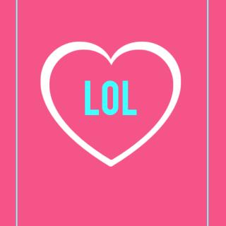 Valentines Card - LOL