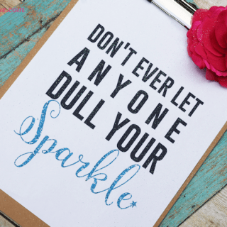 Never Let Anyone Dull Your Sparkle-Feature