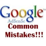 common adsense mistakes