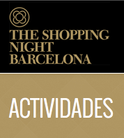 Actividades The Shopping night barcelona thegoldenstyle