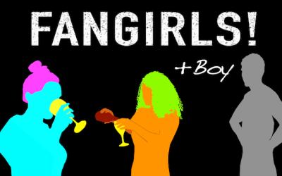 """Fangirls! +boy"" the first season"