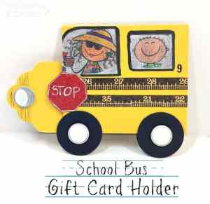 school-bus-gift-card-holder-front-text