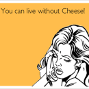 NO cheese please