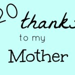 20 Things I received from my Mother