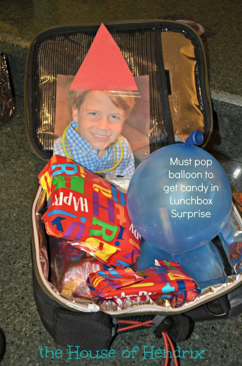 Lunchbox Surprise - stuff a candy into a balloon and wrap your child's lunch. They have to pop the balloon to get the birthday treat. Check out these other fresh ideas from the House of Hendrix