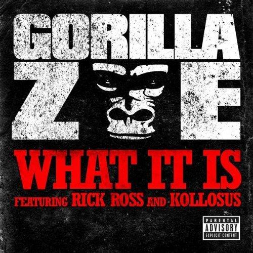 gorilla-zoe-what_it_is_single_cover_20091