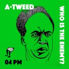 A-Tweed - Who is the Enemy? [Afrobotic Musicology]