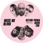 Kelton Prima feat. Hard Ton - Miss Me Blind [Nang Records]