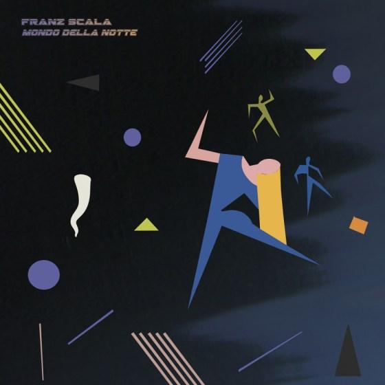 Franz Scala - Mondo della Notte [Slow Motion Records]