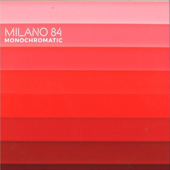 Milano 84 - Monochromatic [Lost Generation Records]