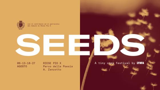 SEEDS: a tiny cosy music festival @ Parco della Poesia A. Zanzotto, Riese Pio X (TV)