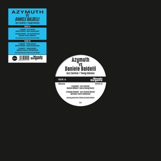 Azymuth vs Daniele Baldelli - Jazz Carnival / Young Embrace [Mondo Groove]