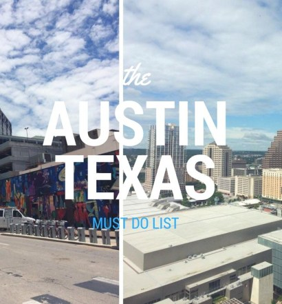 Austin Texas Must Do List -The Jax Blog