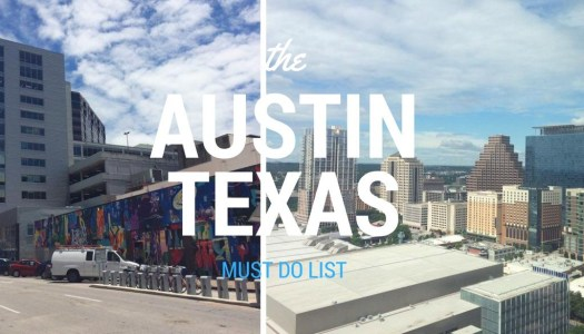 {GUEST BLOG} Austin Texas Must Do List