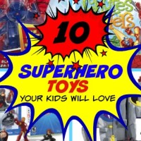 10 Superhero Toys Your Kids Will Love