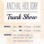 Anchal Holiday Trunk Show