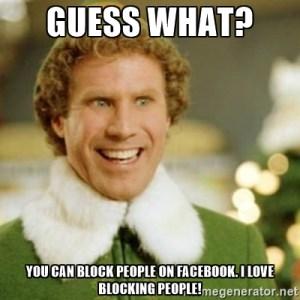Blocking people - ELF meme