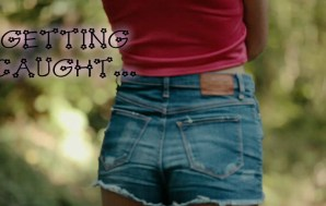 Getting caught by an Older Man…and enjoying it !