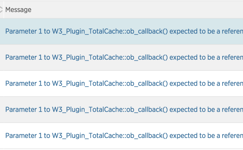"WordPress warning ""Parameter 1 to W3_Plugin_TotalCache::ob_callback() expected to be a reference, value given"" with PHP 7.0.9"