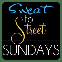 Sweat to Street Sunday Sweat 2 Street