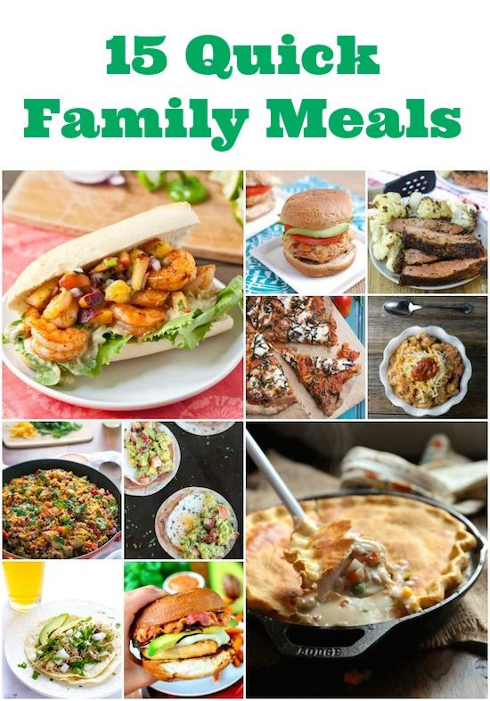 quick family meals.jpg 15 Quick Family Meals