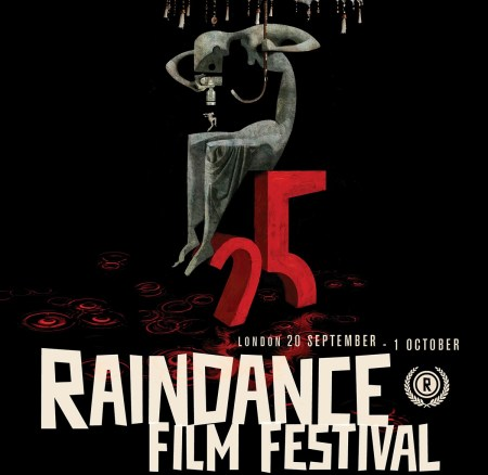 25th RAINDANCE FILM FESTIVAL 2017 Launches Official Trailer And Poster