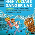 Nick and Tesla's High Voltage Danger Lab: The Maker Mom's Bookshelf