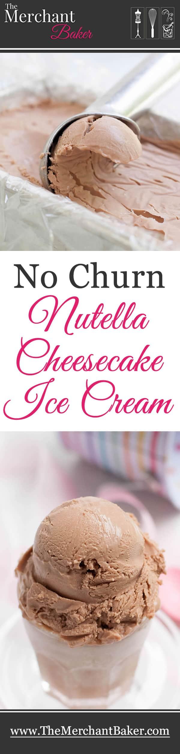 No Churn Nutella Cheesecake Ice Cream
