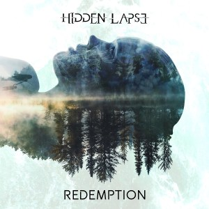 HIdden lapse : 'Redemption' CD June 2th 2017 Rockshots Records.