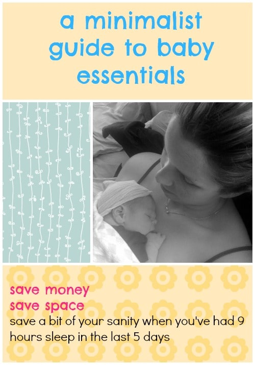 A minimalist guide to baby essentials the minimalist mom for Minimalist essentials