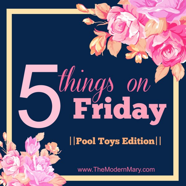 Favorite Pool Toys for 2016