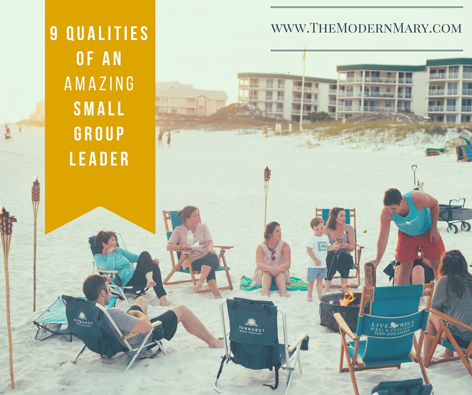 9 Qualities of an Amazing Small Group Leader