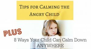 Tips-for-Calming-the-Angry-Child-Featured-1024x553