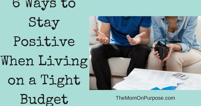 How to Stay Positive When Living on a Tight Budget