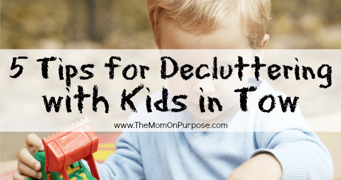 5 Tips for Decluttering with Kids in Tow