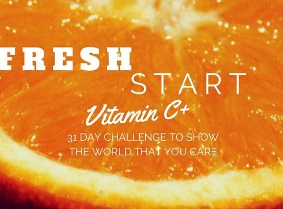 fresh start vitamin c challenge