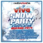 Viva Snow Party – Compilation inverno 2014