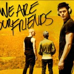 "Movie Review: ""We Are Your Friends"""