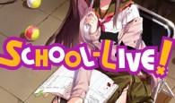 School-Live! Volume 3 Review