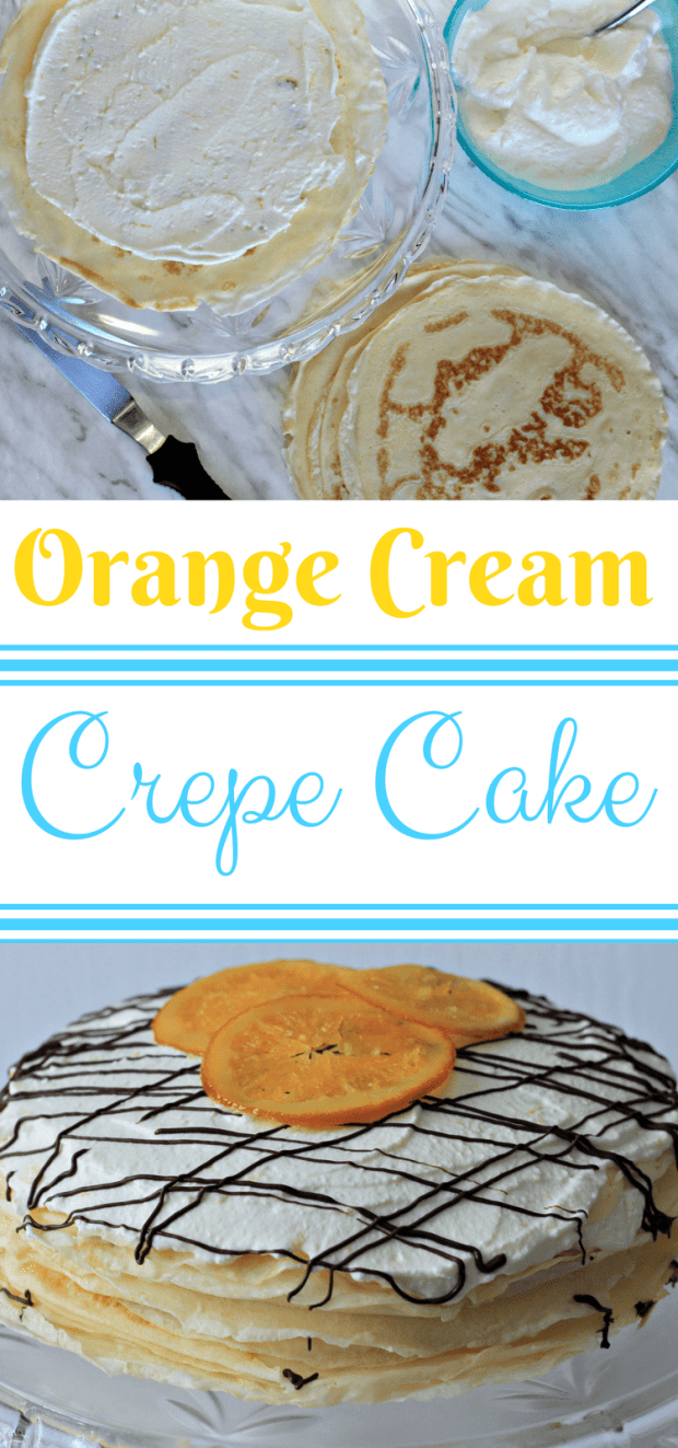 Delicious and Luscious Orange Cream Crepe Cake - this simple to follow How-To will show you the simplicity of a crepe cake that will please the biggest dessert critic! #CrepeCake #EasyCrepeCake #CrepeCakeRecipe #OrangeCream #ChocolateCrepes