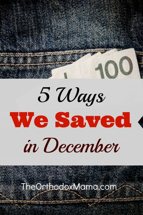 5 Ways We Saved in December