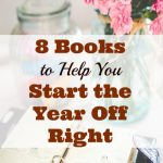 8 Books to Help You Start the Year Off Right