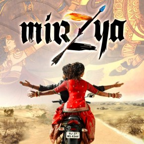 Mirzya Movie (2016) – a Viewer's Review